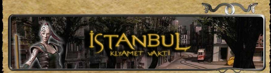 İSTANBUL KIYAMET VAKTİ