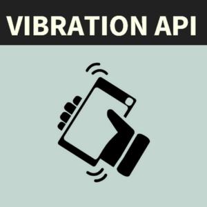 Vibration API