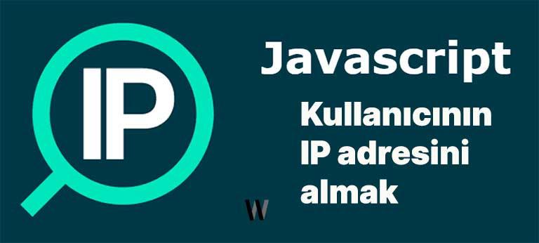 JavaScript ile IP adresini almak