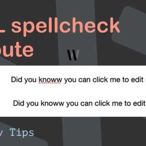 HTML Spellcheck attribute