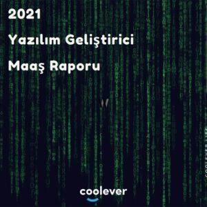 Coolever - 2021 Yazılım Geliştirici Maaş Raporu